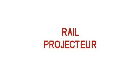 Rail - Projecteur